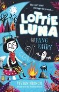 Bekijk details van Lottie Luna and the fang fairy