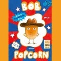 Bekijk details van Bob Popcorn