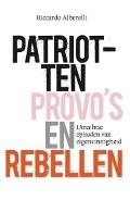 Bekijk details van Patriotten, provo's en rebellen