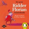 Bekijk details van Het grote Ridder Florian luisterboek