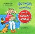 Bekijk details van Het vrolijke voorleesboek voor de allerliefste mama!