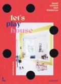 Bekijk details van Let's play house