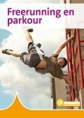 Bekijk details van Freerunning en parkour