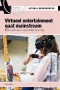 Bekijk details van Virtueel entertainment gaat mainstream