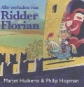 Bekijk details van Alle verhalen van Ridder Florian