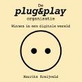 Bekijk details van De plug&play-organisatie