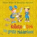 Bekijk details van Kolletje & Dirk - Het grote ridderfeest