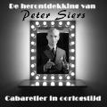 Bekijk details van De herontdekking van Peter Siers, cabaretier in oorlogstijd
