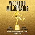 Bekijk details van Weekendmiljonairs