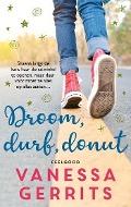 Bekijk details van Droom, durf, donut