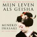 Bekijk details van Mijn leven als geisha