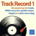 Bekijk details van De oorsprong van Layla, Flappie en Little Green Bag Track Record 1