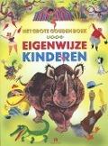 Bekijk details van Het grote gouden boek voor eigenwijze kinderen