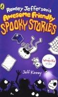 Bekijk details van Rowley Jefferson's awesome friendly spooky stories