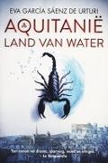 Bekijk details van Aquitanie, land van water