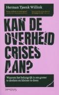 Bekijk details van Kan de overheid crises aan?