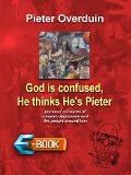 Bekijk details van God is confused, He thinks He's Pieter