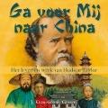 Bekijk details van Ga voor Mij naar China