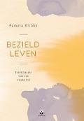 Bekijk details van Bezield leven