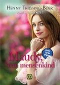 Bekijk details van Maudy, een mensenkind