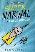 Bekijk details van Supernarwal en kwalkampioen
