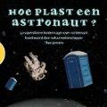 Bekijk details van Hoe plast een astronaut?