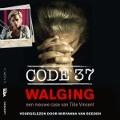Bekijk details van Code 37 - Walging