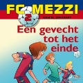 Bekijk details van FC Mezzi 2 - Een gevecht tot het einde