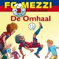 Bekijk details van FC Mezzi 3 - De omhaal