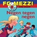 Bekijk details van FC Mezzi 5 - Negen tegen negen