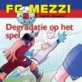 Bekijk details van FC Mezzi 9 - Degradatie op het spel