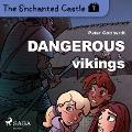 Bekijk details van The Enchanted Castle 7 - Dangerous Vikings