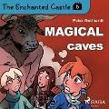 Bekijk details van The Enchanted Castle 5 - Magical Caves