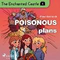 Bekijk details van The Enchanted Castle 4 - Poisonous Plans