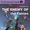 Bekijk details van The Enchanted Castle 3 - The Enemy of the Fairies