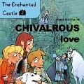 Bekijk details van The Enchanted Castle 2 - Chivalrous Love