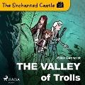 Bekijk details van The Enchanted Castle 12 - The Valley of Trolls