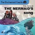 Bekijk details van The Enchanted Castle 11 - The Mermaid's Song