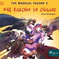 Bekijk details van The Magical Falcon 2 - The Falcon in Chains