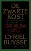 Bekijk details van De zwarte kost en andere teksten over Congo-Vrijstaat en Leopold II