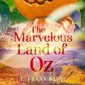 Bekijk details van The Marvelous Land of Oz