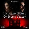 Bekijk details van Haunted House on Henry Street