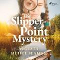 Bekijk details van The Slipper-Point Mystery