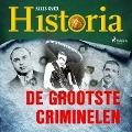 Bekijk details van De grootste criminelen