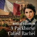 Bekijk details van A Packhorse Called Rachel