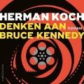 Bekijk details van Denken aan Bruce Kennedy