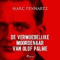Bekijk details van De vermoedelijke moordenaar van Olof Palme