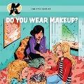 Bekijk details van K for Kara 21 - Do You Wear Makeup?