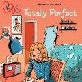 K for Kara 16 - Totally Perfect