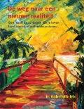 Bekijk details van De weg naar een nieuwe realiteit